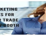 Marketing Tips for Your Trade Show Booth