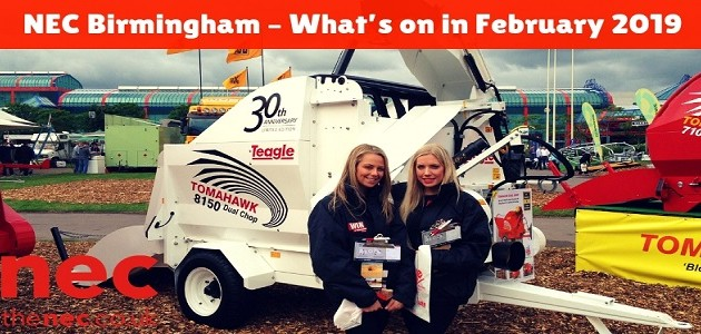 NEC Birmingham – What's on in February 2019