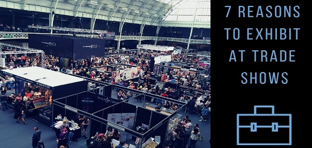 7 Reasons to Exhibit at Trade Shows