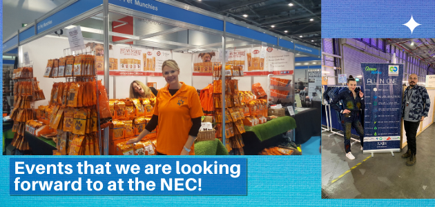 Events that we are looking forward to at the NEC