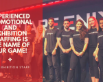 Experienced Promotional and Exhibition Staffing is the name of our game!